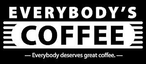 Everybody's Coffee - Everybody deserves great coffee.