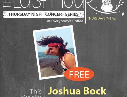 Last Hour Concert Series: Joshua Bock