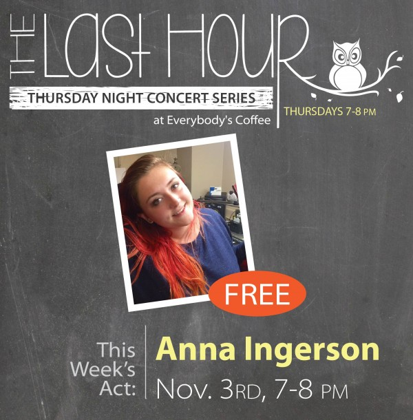Last Hour Concert Series: Anna Ingerson